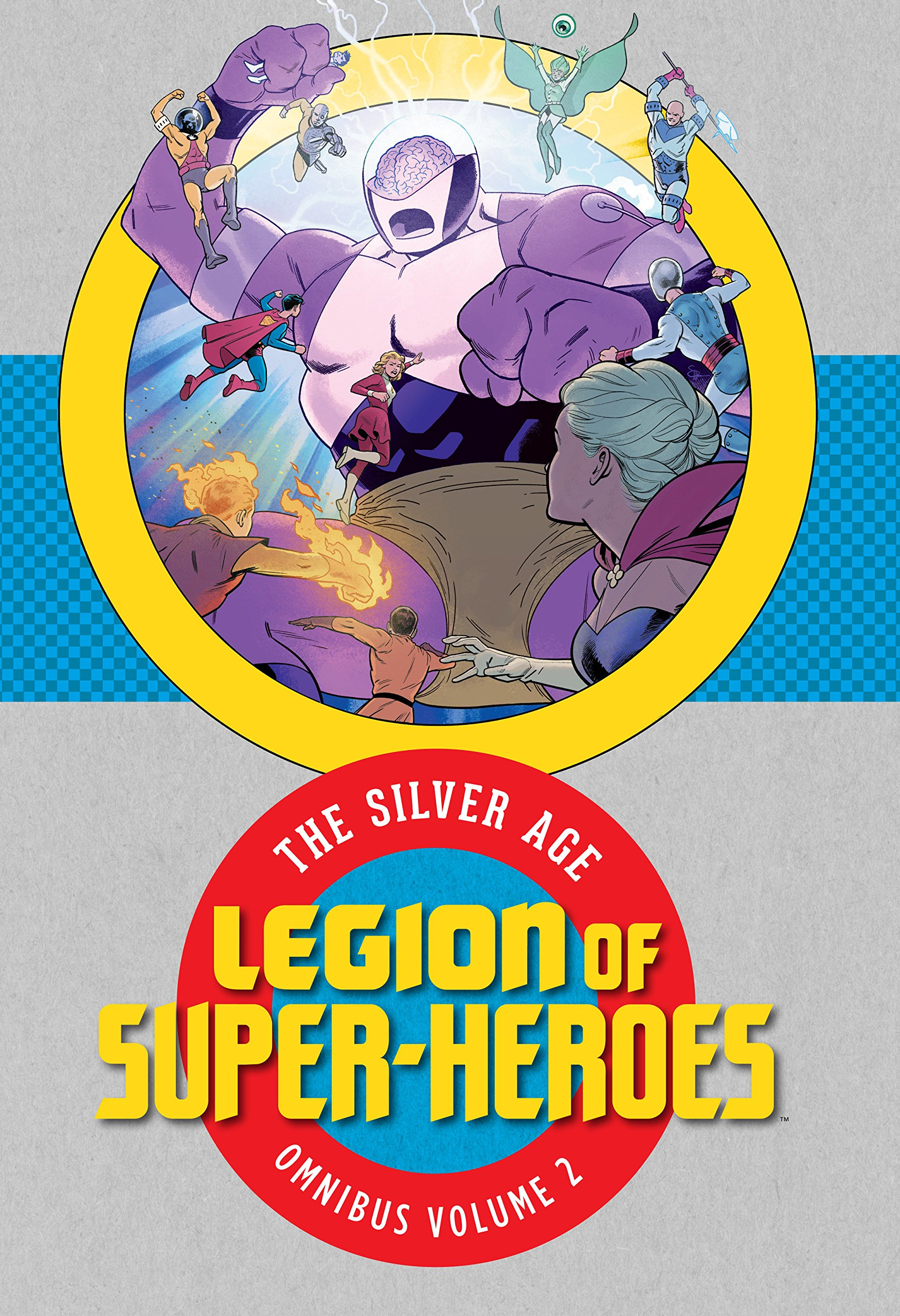 Legion of Super-Heroes: The Silver Age Omnibus Vol. 2 by DC Comics