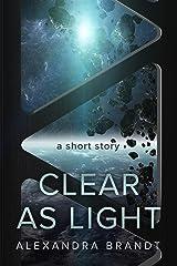 Clear as Light Kindle Edition