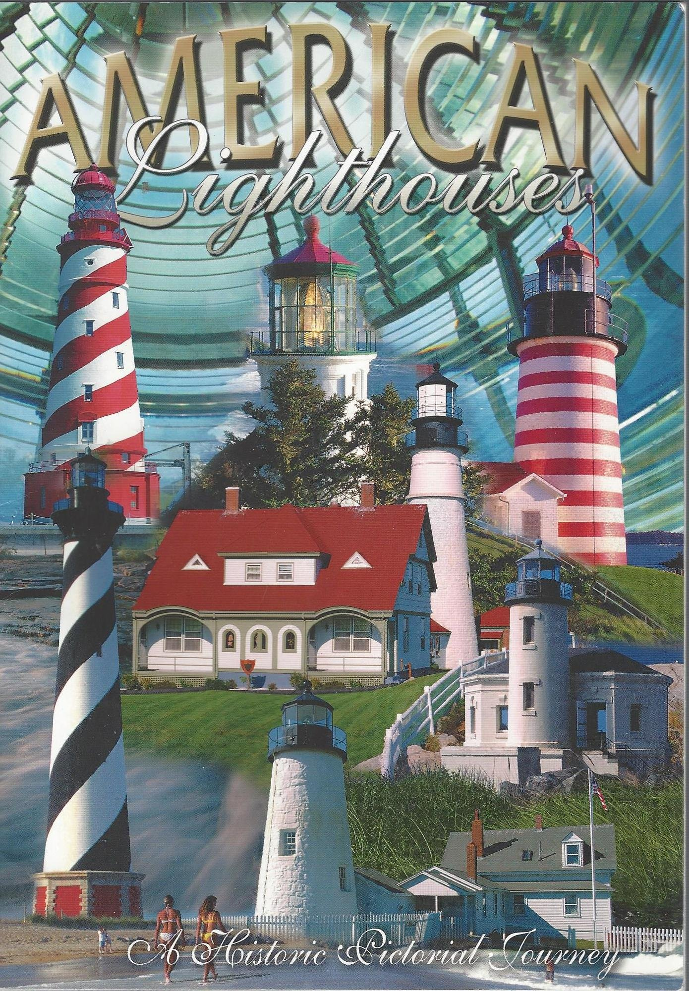 American Lighthouses: A Historic Pictorial Journey ebook