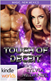 Magic, New Mexico: Touch of Deceit (Kindle Worlds Novella) (The Magic Mirror Book 2)