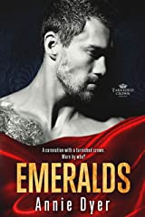 Emeralds (Tarnished Crowns Trilogy Book 3) Kindle Edition