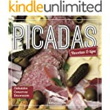 PICADAS: recetas & tips (Spanish Edition)