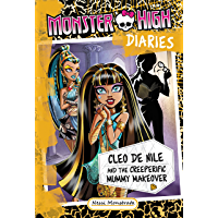 Monster High Diaries: Cleo De Nile and the Creeperific Mummy Makeover (English Edition)