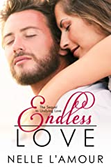 Endless Love: (The Sequel to Undying Love) Kindle Edition