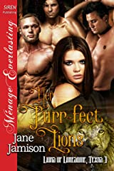 Her Purr-fect Lions [Lions of Lonesome, Texas 3] (Siren Publishing Menage Everlasting) Kindle Edition