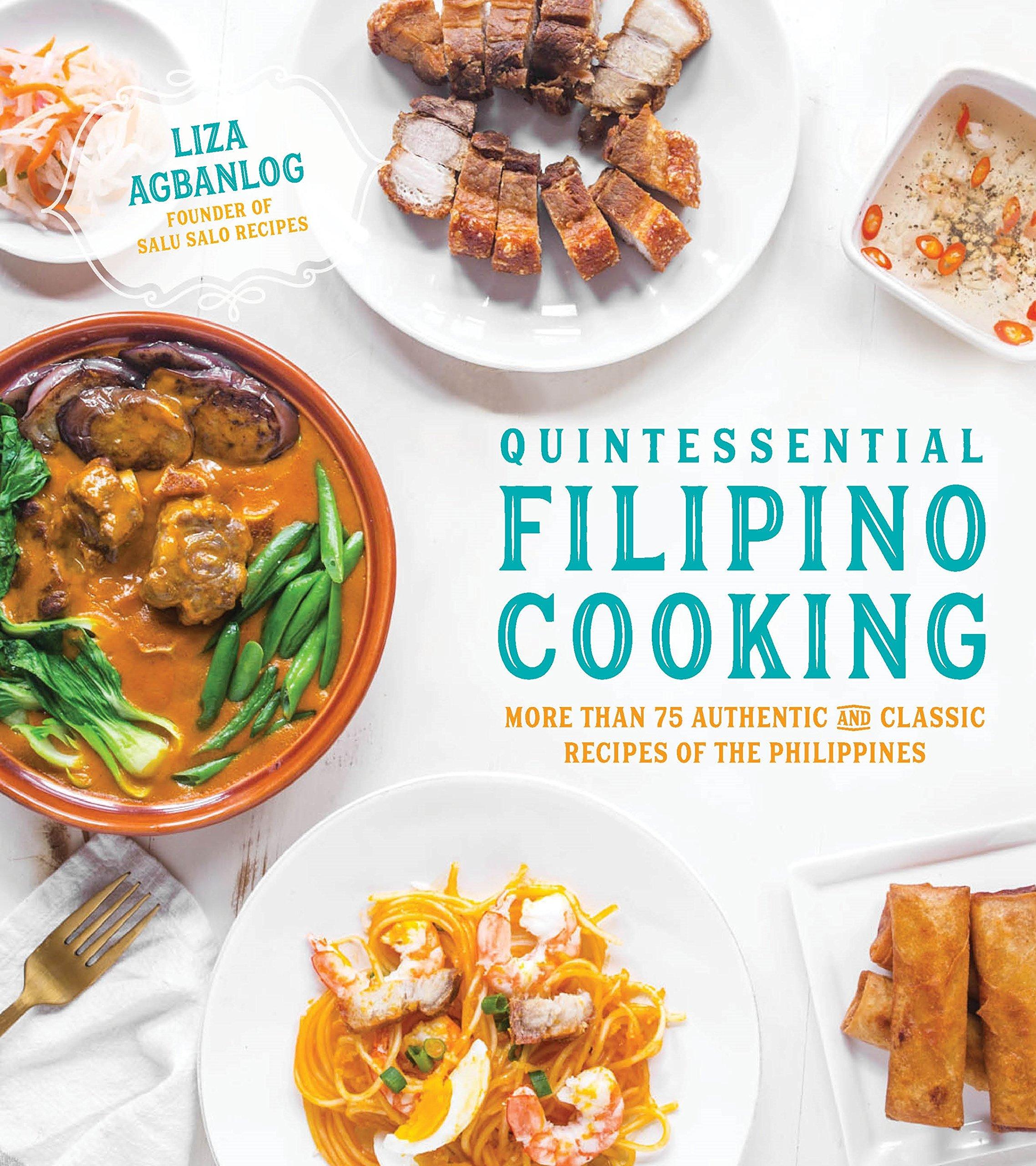 Amazon.com: Quintessential Filipino Cooking: 75 Authentic and ...