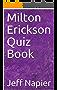 Milton Erickson Quiz Book (English Edition)
