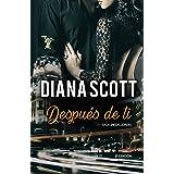 Después de Ti: Más de 100.000 lectores han disfrutado de una Saga cargada de acción y romance. (Saga Infidelidades nº 1) (Spa