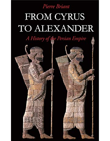 Amazon.com: From Cyrus to Alexander: A History of the ...