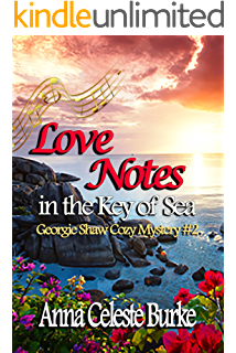Love Notes In The Key Of Sea Georgie Shaw Cozy Mystery 2