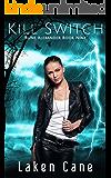 Kill Switch (Rune Alexander Book 9)
