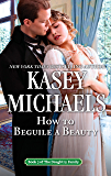 How To Beguile a Beauty (The Daughtry Family)