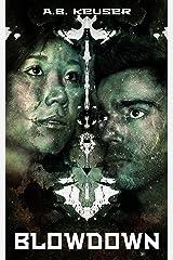 Blowdown (Xyvar Book 2) Kindle Edition