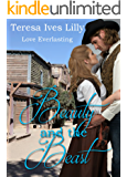 Beauty and the Beast (Love Everlasting Book 1)