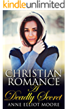 Christian Romance: A Deadly Secret (Christian Romance, Christian Romance Suspense Book 4)