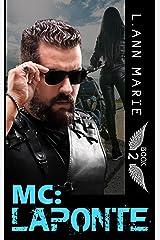 MC: LaPonte: Book 2 (MC Series) Kindle Edition