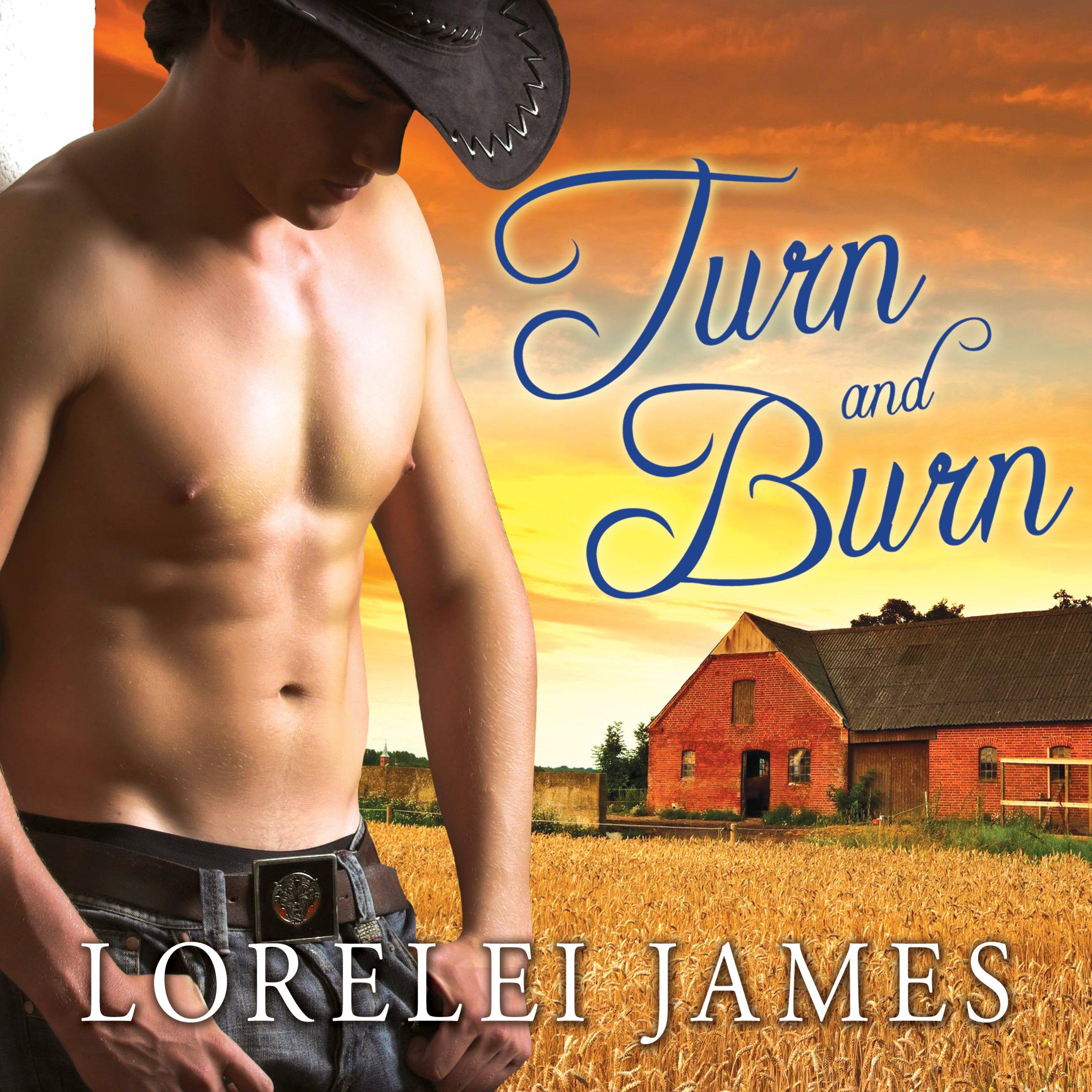 Turn and Burn: Blacktop Cowboys Series, Book 5