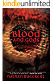 Blood and Gods: The Creator's Quatrain: Books One and Two