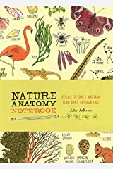 Nature Anatomy Notebook: A Place to Track and Draw Your Daily Observations Paperback