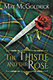The Thistle and the Rose (Macpherson Clan Series Book (Prequel))