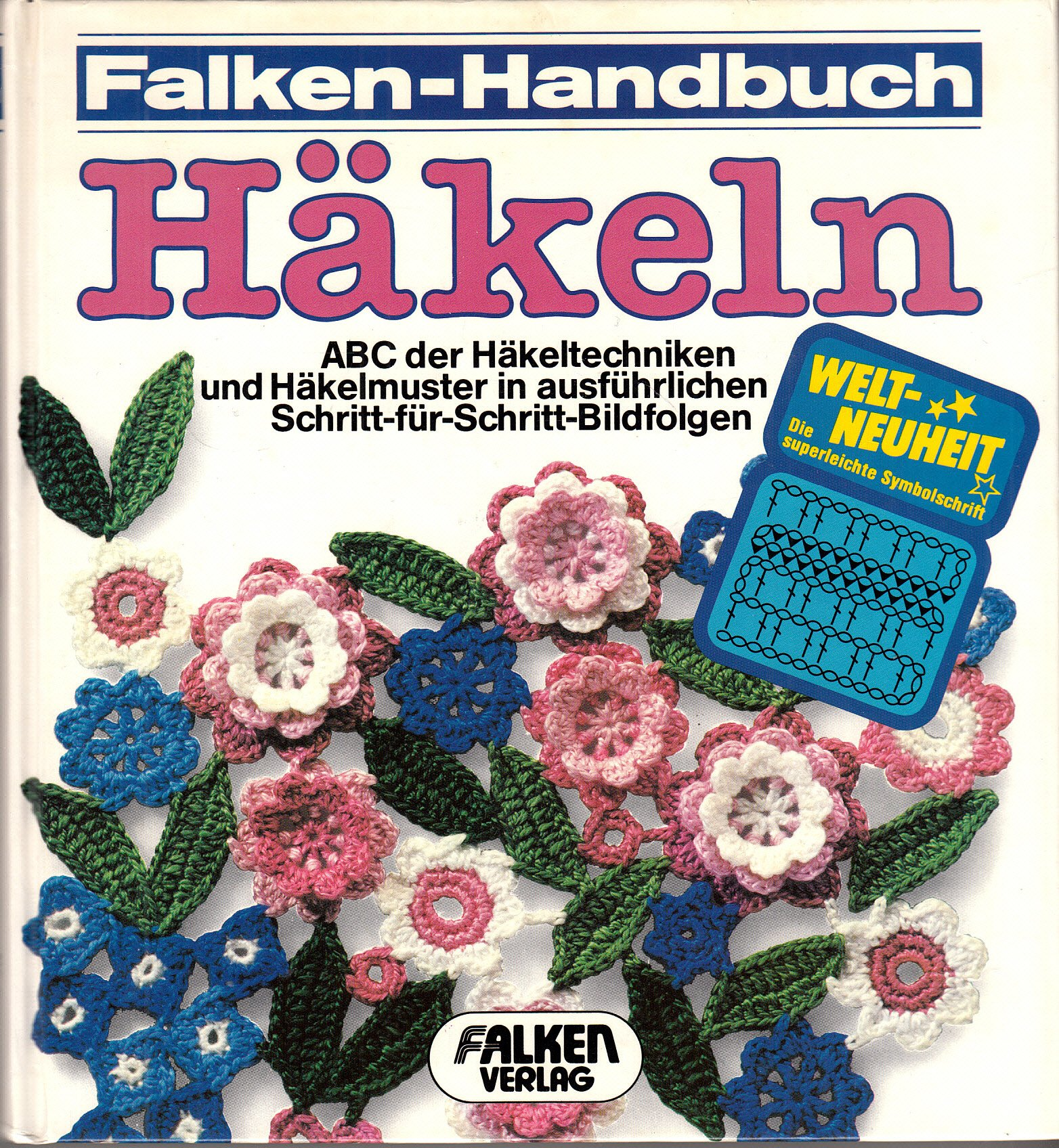 Falken-Handbuch Häkeln. ABC der Häkeltechniken und Häkelmuster in ...