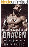 Draven: Soulless Bastards MC So Cal