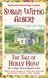 The Tale of Holly How (The Cottage Tales of Beatrix P Book 2)