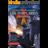 Un viaje por la historia de los templarios