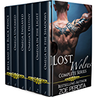 Lost Wolves Complete Series: Omega in the Shadows, Omega in the Light, Omega's Destiny, Omega Enslaved, Omega Untamed, Beta and the Black Prince (English Edition)