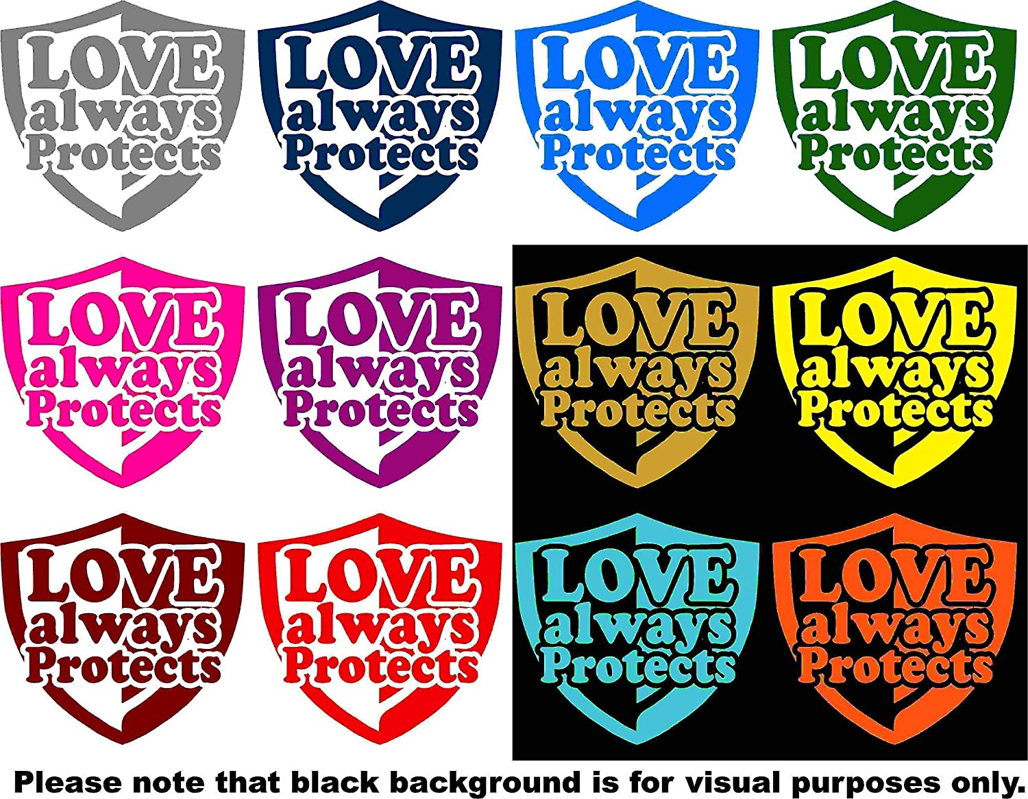 Love Always Protects Quote Bible Verse Car Window Tumblers Wall Decal Sticker Vinyl Laptops Cellphones Phones Tablets Ipads Helmets Motorcycles Computer Towers V and T Gifts