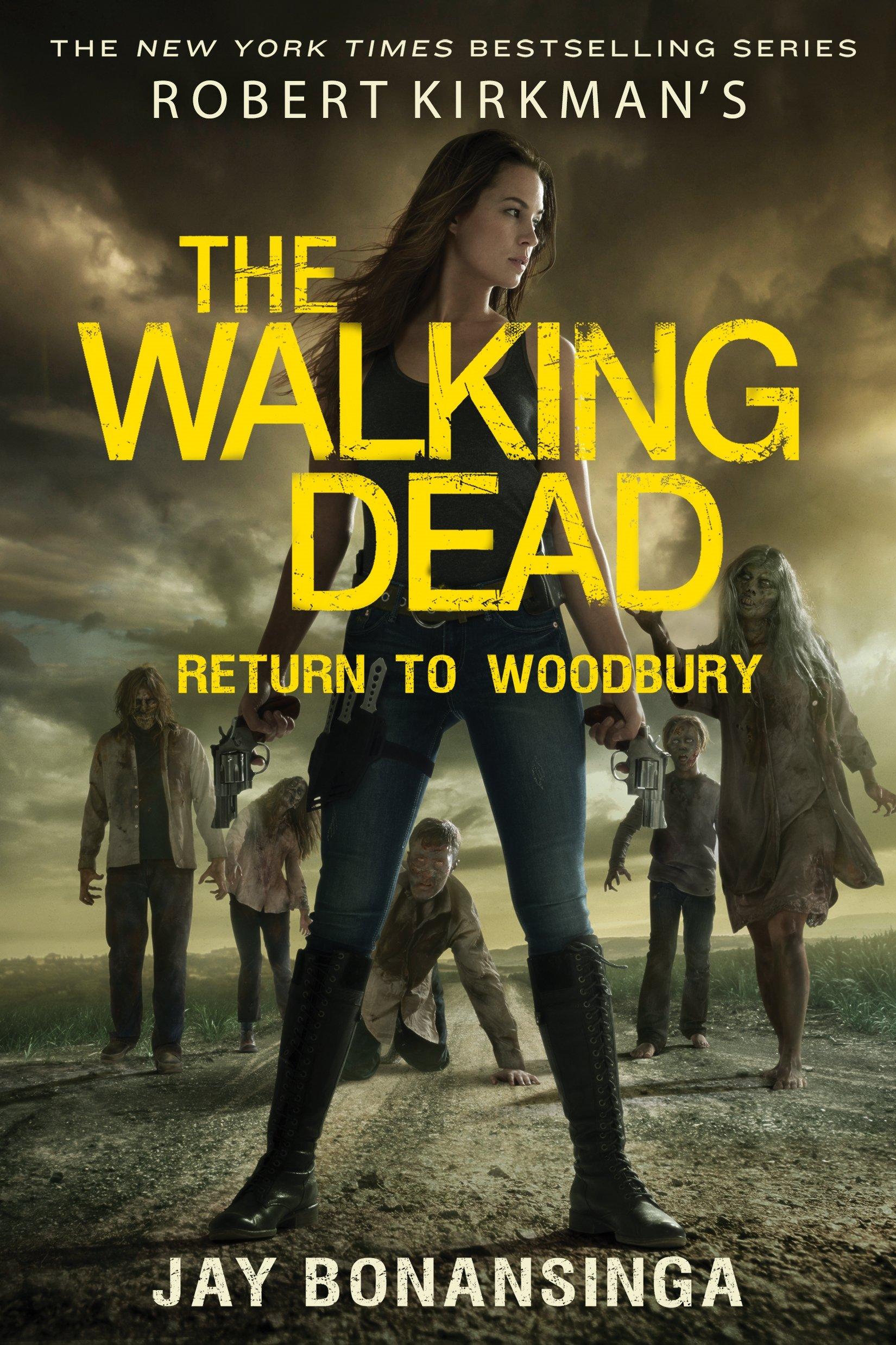 Download Robert Kirkman's The Walking Dead: Return to Woodbury (The Walking Dead Series) ebook
