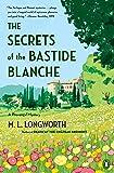 The Secrets of the Bastide Blanche (A Provençal Mystery)