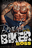 Beauty and the Biker Boss: A Bad-Boy Motorcycle Club Romance (The Knuckleheads MC Book 3) (English Edition)
