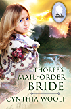 Thorpe's Mail-Order Bride (The Brides of Homestead Canyon Book 1)
