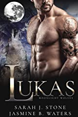 Lukas (Moonlight Wolves Book 1) Kindle Edition
