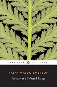 Nature and Selected Essays (Penguin Classics)