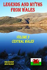 Legends and Myths From Wales - Central Wales Kindle Edition
