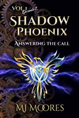 Shadow Phoenix: Answering the Call: A Short YA Steampunk Adventure (Shadow Phoenix Volume 1) Kindle Edition