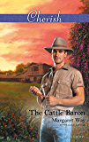 Mills & Boon : The Cattle Baron