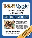 1-2-3 Magic Workbook: Effective Discipline for Children 2-12
