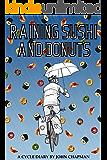 Raining Sushi and Donuts