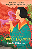Dragonkeeper 2: Garden of the Purple Dragon
