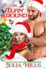 A Little Elfin' Around (Dragon Guard Holiday Love Stories Book 2) Kindle Edition