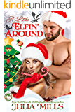 A Little Elfin' Around (Dragon Guard Holiday Love Stories Book 2)