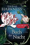 Das Buch der Nacht: Roman (Diana & Matthew Trilogie 3) (German Edition)