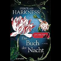 Das Buch der Nacht: Roman (Diana & Matthew Trilogie 3)