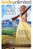 Love's Silver Bullet (Silver Lining Ranch Series Book 2)