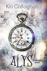 Alys: The Terra Mirum Chronicles Kindle Edition