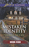 Mistaken Identity: An Inspirational Tale of Romantic Suspense (Mission: Rescue)