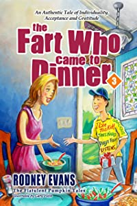 The Fart Who Came to Dinner (Magical Pumpkin Book 3)